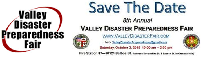 San Fernanado Valley Disaster Preparedness Fair 2015 Granada Hills. CA
