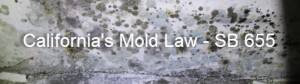 California's Mold Law - SB 655 Los Angeles Mold Inspections Specialist